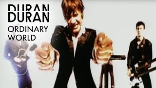 Duran Duran - Ordinary World (Official Music Video) YouTube Videos