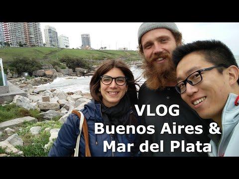 VLOG Buenos Aires & Mar del Plata, Argentina