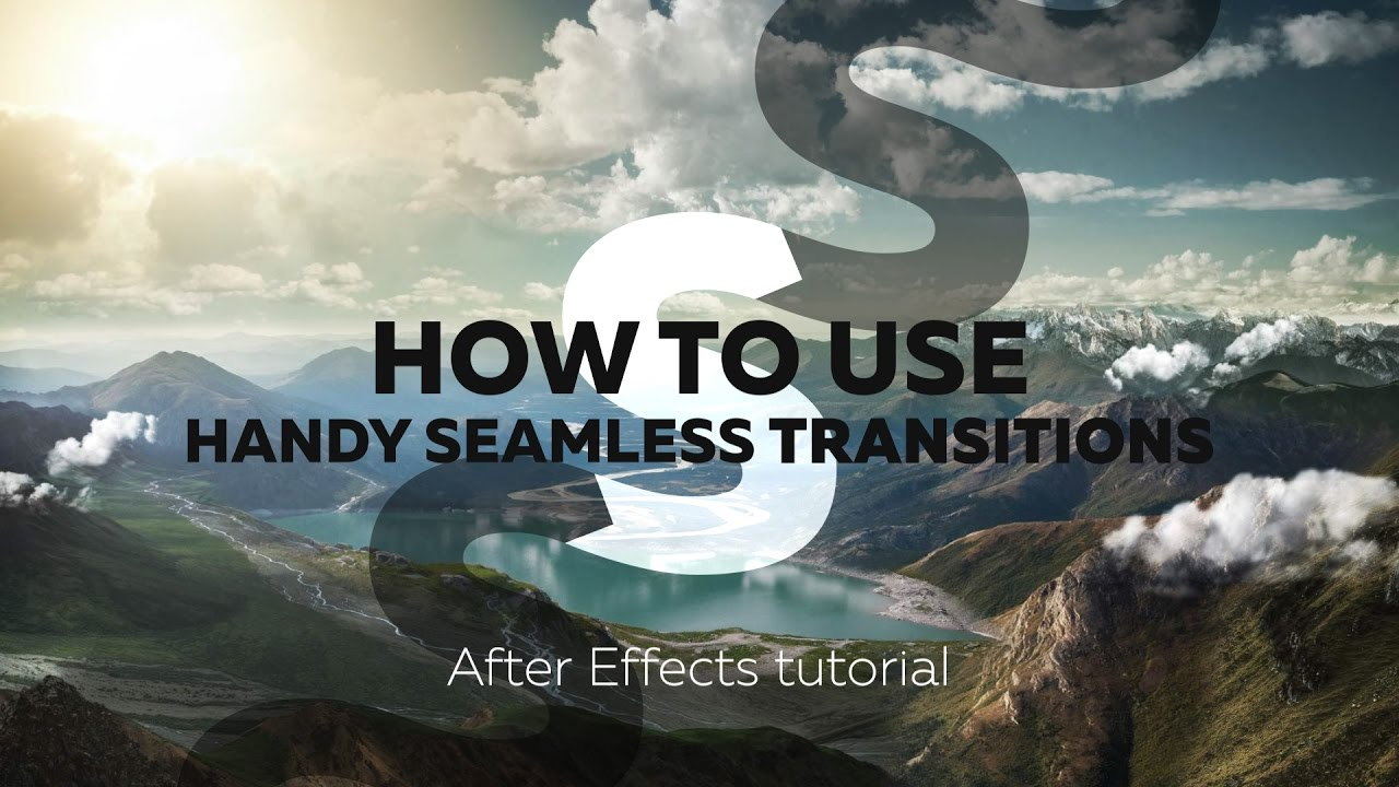 Handy Seamless Transitions - How to use