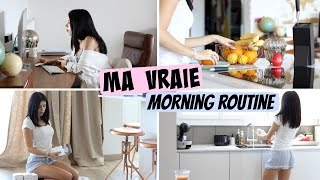 Ma Vraie Morning Routine !