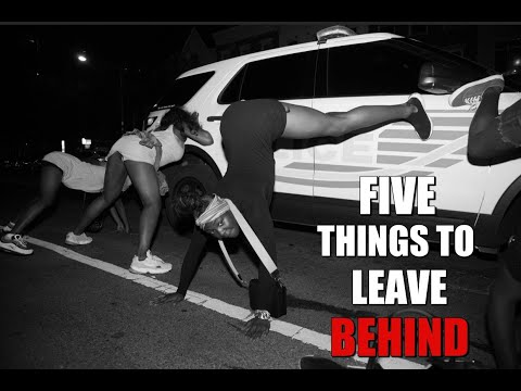 Tariq Nasheed: 5 Things To Leave Behind