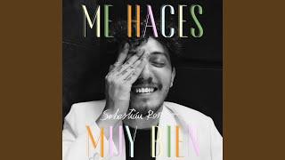 Play Me Haces Muy Bien