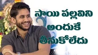 That's why we replaced Sai Pallavi with Shruti Haasan in Telugu 'Premam' : Naga Chaitanya
