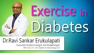 Exercise in Diabetes   Dr.Ravi Sankar   Endocrinologist   Hi9