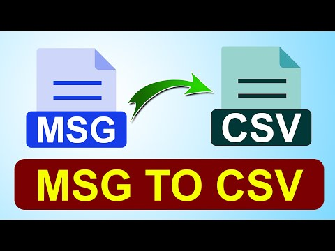 How to Convert MSG to CSV with Free Online Tutorial to Easily Access Outlook MSG Files in Excel?