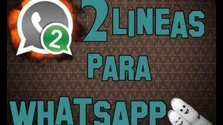 2 Lineas en WhatsApp || Gestión Simultánea | AndroideUnlimited
