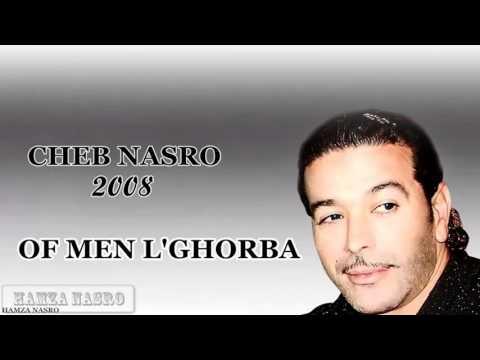 Cheb Nasro 2008 of of men Lghorba 