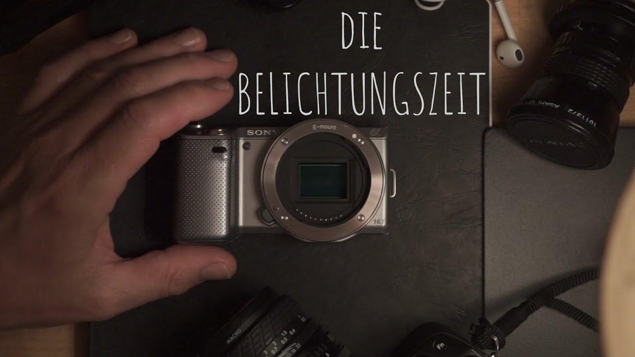 Die Belichtungszeit | Kameragrundlagen