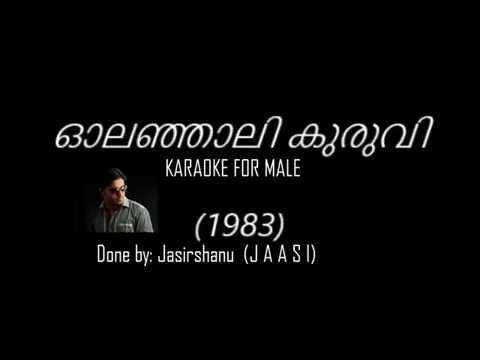 Olanjali kuruvi..1983  Karaoke for male