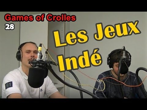 Les jeux indé - GOC 28 - Radio Gresivaudan