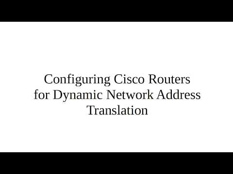 Configuring Cisco Routers for Dynamic Network Address Translation