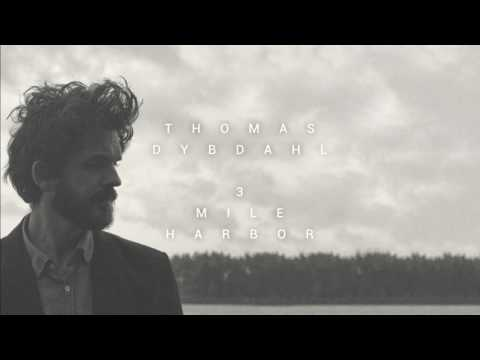 Thomas Dybdahl - 3 Mile Harbor (Official Audio)