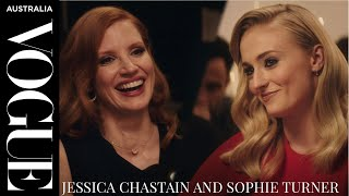 Dinner with Sophie Turner and Jessica Chastain   Celebrity Interviews   Vogue Australia