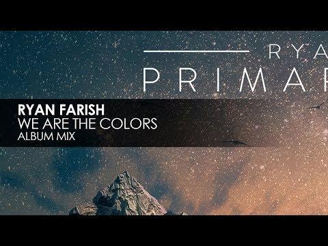 Ryan Farish - We Are The Colors