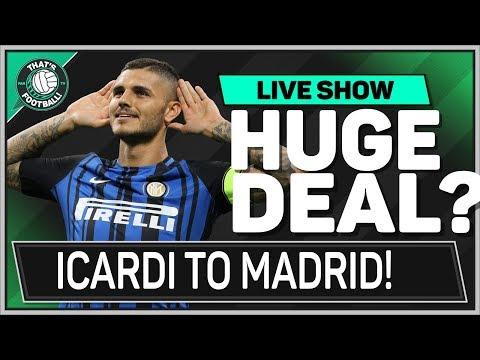 ICARDI To REAL MADRID Or ARSENAL? Transfer News Latest