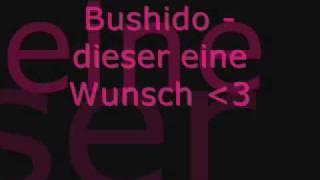 Bushido - dieser eine Wunsch lyrics