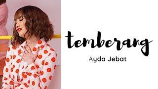 Temberang- Ayda Jebat (Lirik Lagu)