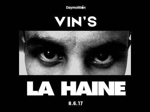 Vin's - La Haine I Daymolition