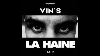 Download Vin's - La Haine I Daymolition MP3 song and Music Video