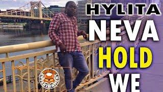 Hylita - Neva Gonna Hold We Down - April 2018