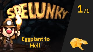 Eggplant run to Hell + Bonus Doxy Lullaby