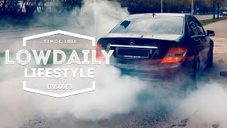 Lowdaily Lifestyle - EPISODE 3.