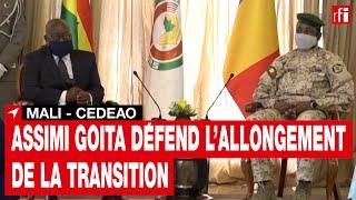 Mali: le président Goïta défend l'allongement de la transition devant la Cédéao • RFI