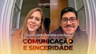 Praticando a sinceridade e a comunicação - Semana para casais que querem emigrar