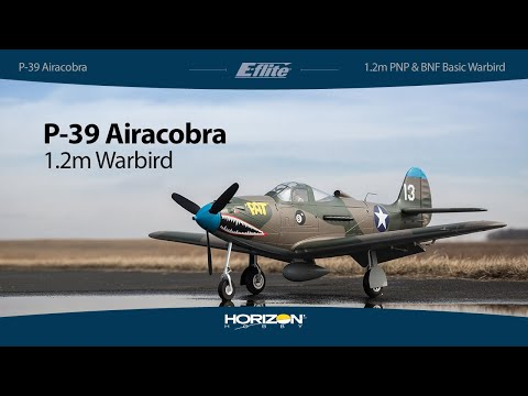 E-flite® P-39 Airacobra 1.2m PNP & BNF Basic Warbird