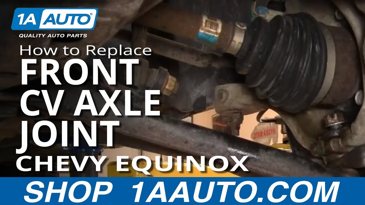 2005 Chevy Equinox Suspension Diagram 2016 Dodge Ram 1500 Wiring How To Replace Front Cv Axle Joint 05 09 Youtube