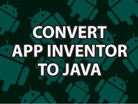 Convert App Inventor to Java