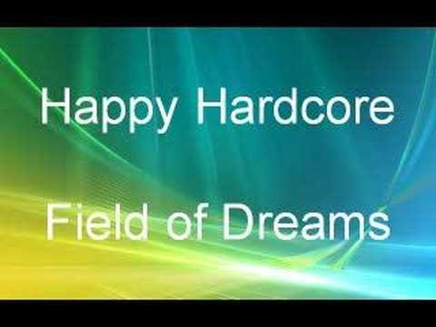 Happy Hardcore - Field of Dreams