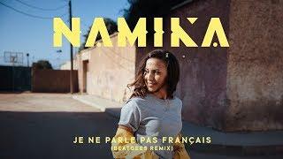 Namika - Je ne parle pas français (Beatgees Remix)