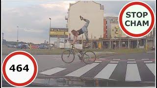 Stop Cham #464 - Niebezpieczne i chamskie sytuacje na drogach