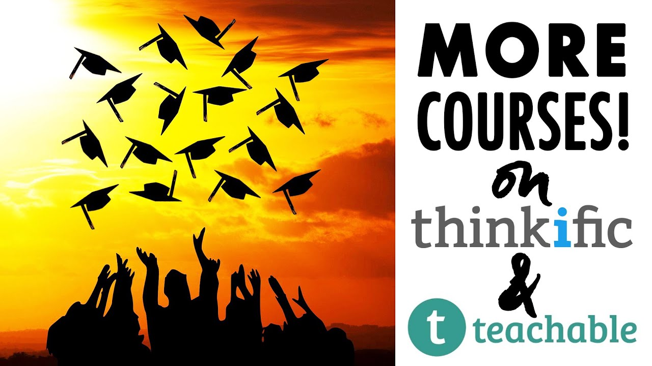 THINKIFIC + TEACHABLE! 144+ More Video Courses to Upload on Your School!