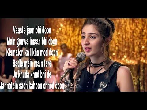 Vaasta Full Song with Lyrics | Dhvani Bhanushali And Nikhil D'Souza | Tanishk , Arafat