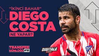 Diego Costa, Beşiktaş'ta ne yapabilir? Sakatlık sorunu var mı?   Sinan Yılmaz ile Transfer Günlüğü