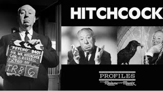 Alfred Hitchcock Profile – Ep #12 (October 28th, 2014)