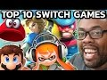 TOP 10 NINTENDO SWITCH GAMES I Want to Play