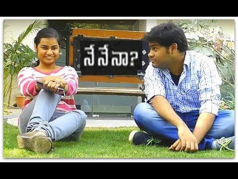 Nenena ? - Best Ever Telugu Short Film...