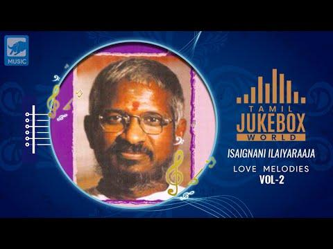 Ilayaraja Melody Songs - 80s Tamil Songs Hits | Ilayaraja Hits | Spb Hits In Tamil  Tamil Love Songs