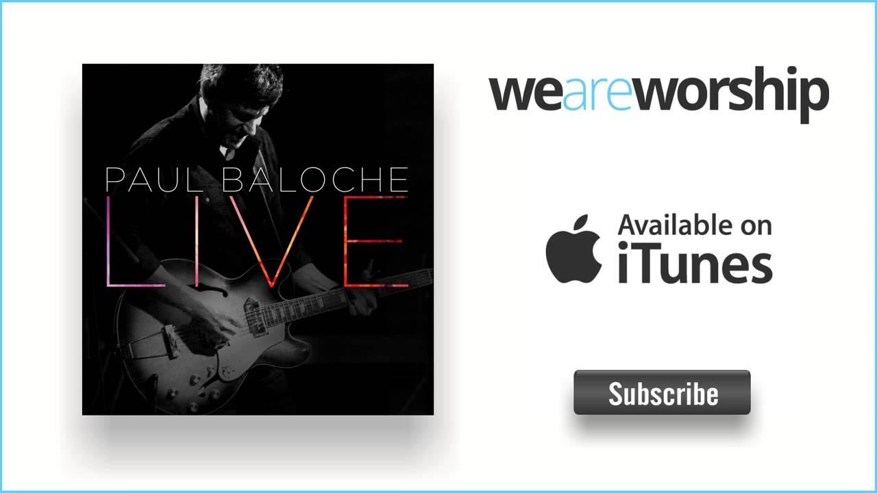paul-baloche-mighty-fortress-weareworshipmusic