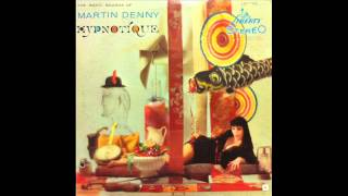 Martin Denny - On A Little Street In Singapore  (1959)
