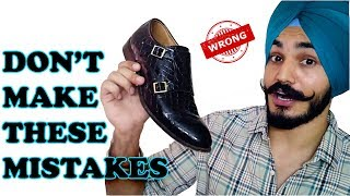 Biggest Shoes MISTAKES Guys Make | Santwinder