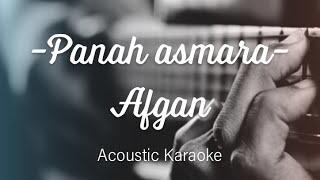 Afgan - Panah Asmara - Acoustic Karaoke