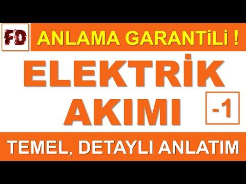 ELEKTRİK AKIMI 1 - ( ÖZEL ANLATIM ) ( ANLAMA GARANTİLİ )