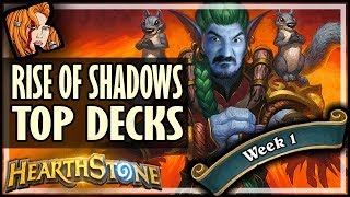 TOP 3 WINRATE RoS DECKS! - WEEK 1 - Rise of Shadows Hearthstone
