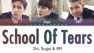 Gambar cover BTS Jin, Suga & RM - SCHOOL OF TEARS 「Color Coded Lyrics_Han/Rom/Eng」 (8D AUDIO)