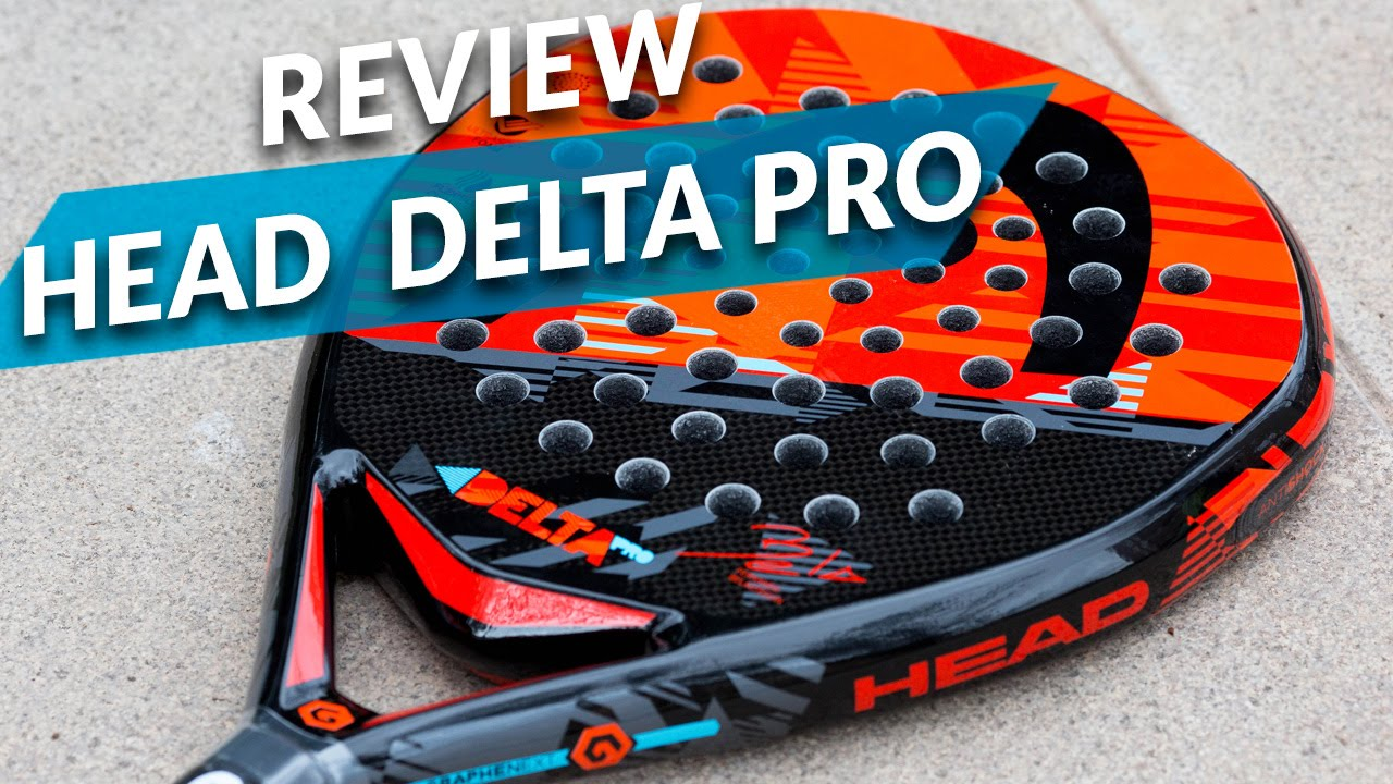 Review Pala De Padel Head Graphene Xt Delta Pro 2016 Youtube