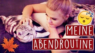 MEINE ABENDROUTINE - Im Herbst 2017 🍁 #FALLinLOVE